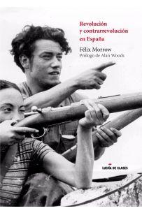 Revolución y Contrarrevolución en España