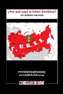 ¿Por qué cayó la Unión Soviética? Un análisis marxista