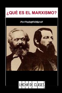 ¿Qué es el marxismo?