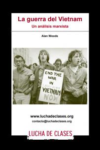 La guerra del Vietnam: Un análisis marxista